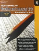 Higher Scores on Reading Standards Test Workbook, Grade 4 by Steck-Vaughn