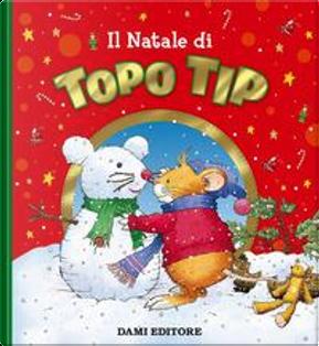 Il Natale di Topo Tip by Casalis Anna