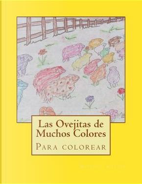 Las Ovejitas de Muchos Colores by Ms Maria del Carmen Guzman