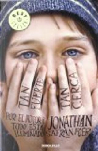 Tan fuerte, tan cerca by Jonathan Safran Foer