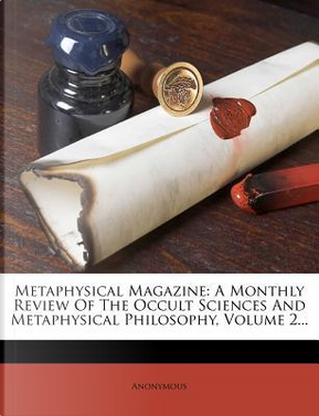 Metaphysical Magazine by ANONYMOUS