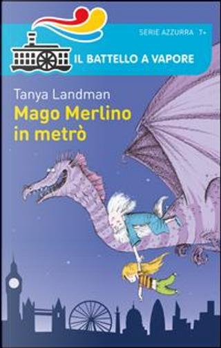 Mago Merlino in metrò by Tanya Landman