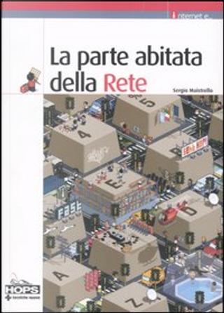 La parte abitata della Rete by Sergio Maistrello