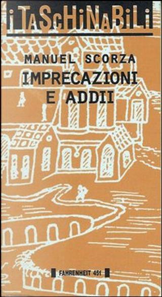 Imprecazioni e addii by Manuel Scorza