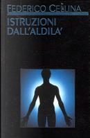 Istruzioni dall'aldilà by Federico Cellina