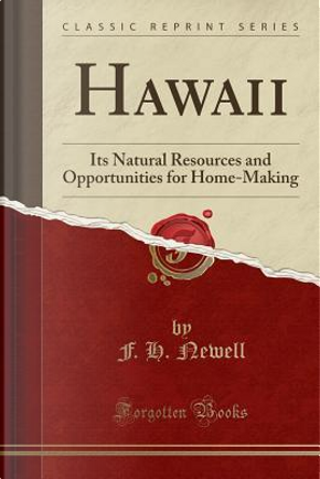 Hawaii by F. H. Newell