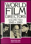 World Film Directors 1945-1985