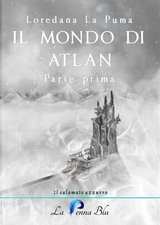 Il Mondo di Atlan by Loredana La Puma