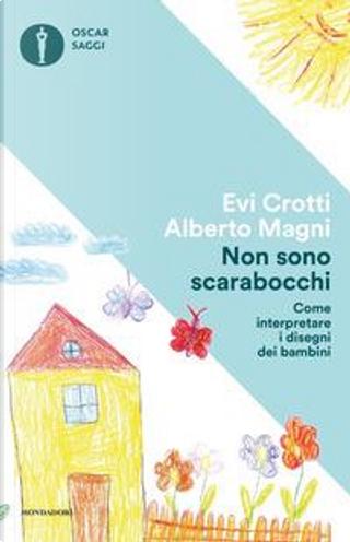 Non sono scarabocchi by Evi Crotti