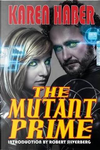 The Mutant Prime by Karen Haber