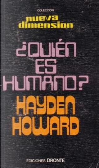 ¿Quién es humano? by Hayden Howard