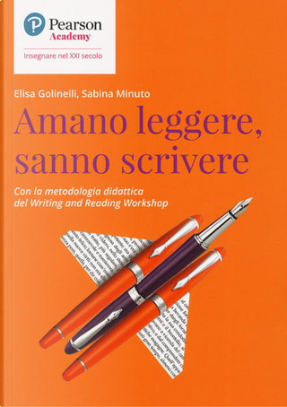 Amano leggere, sanno scrivere by Elisa Goninelli, Sabina Minuto