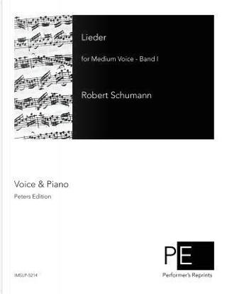 Lieder by Robert Schumann