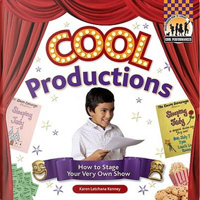 Cool Productions by Karen Latchana Kenney