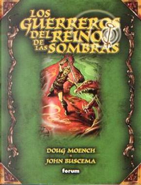 LOS GUERREROS DEL REINO DE LAS SOMBRAS by Doug Moench, John Buscema, Rudy Nebres