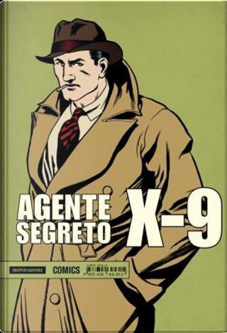 Agente Segreto X-9 vol. 2 by Leslie Charteris, Robert Storm