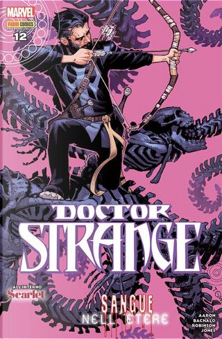 Doctor Strange #12 by James Robinson, Jason Aaron
