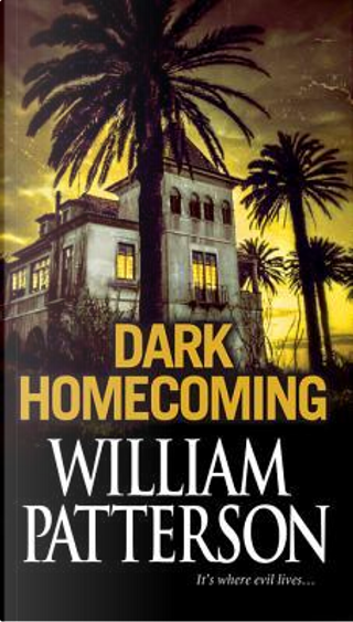 Dark Homecoming by William Patterson