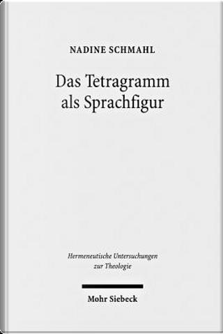 Das Tetragramm Als Sprachfigur by Nadine Schmahl
