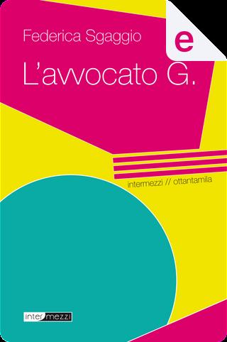 L'avvocato G. by Federica Sgaggio