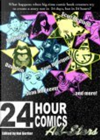 24 Hour Comics All-Stars by Chris Eliopoulos, Dave Sim, Paul Smith, Scott, Sean McKeever, Tom Hart, Tone Rodriguez