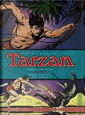 Tarzan Versus the Nazis by Burne Hogarth