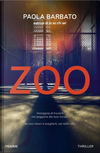 Zoo by Paola Barbato