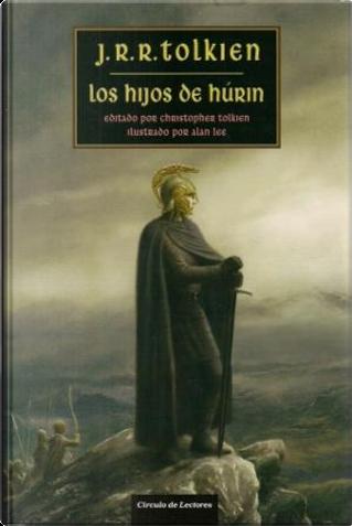 Los hijos de Húrin by J.R.R. Tolkien
