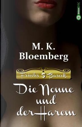 Die Nonne und der Harem by M. K. Bloemberg