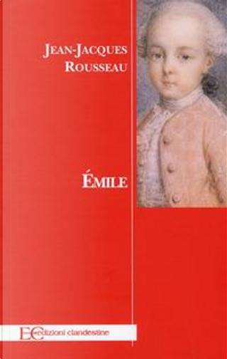 Émilie by Jean-Jacques Rousseau