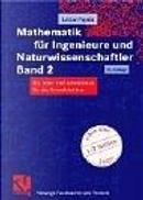 Mathematik für Ingenieure und Naturwissenschaftler Band 2. Ein Lehr- und Arbeitsbuch für das Grundstudium by Lothar Papula