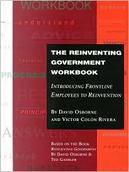 The Reinventing Government Workbook by David Osborne, Victor Colon Rivera