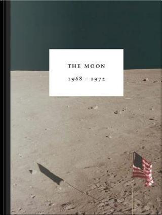 The Moon 1968-1972 by E. B. White