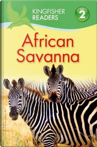 African Savanna by Claire Llewellyn