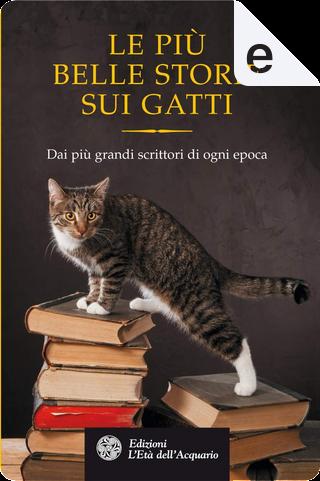 Le più belle storie dei gatti by