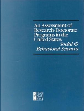 Assessment of Research-Doctorate Programs in the United States by Committee on an Assessment of Quality-Related Characteristics of Res