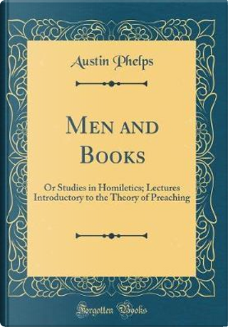 Men and Books by Austin Phelps