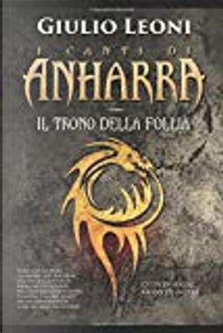 Il Trono della Follia by Giulio Leoni