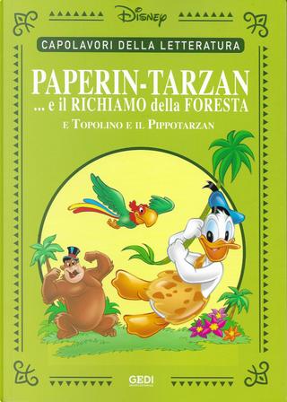 Paperin-Tarzan... e il richiamo della foresta by Guido Martina, Romano Scarpa