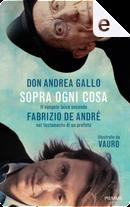 Sopra ogni cosa by Andrea Gallo