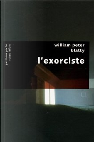 L'exorciste by William Peter Blatty