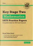 New KS2 Maths SATS Practice Papers by CGP Books