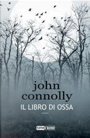 Il libro di ossa by John Connolly