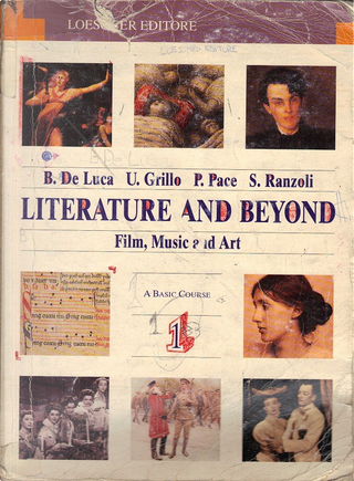 Literature and beyond: Film, music and art by Barbara De Luca, Paola Pace, Silvana Ranzoli