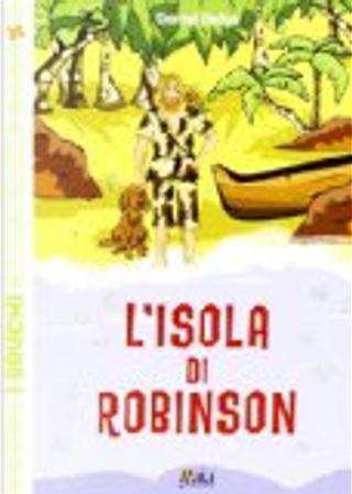 L'isola di Robinson by Daniel Defoe