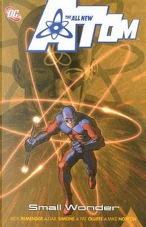 All-New Atom by Gail Simone, Rick Remender