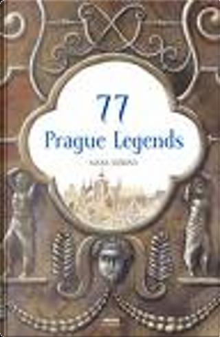 77 Prague Legends by Alena Jezkova