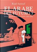 El arabe del future 3 / The Arab of the Future 3 by Riad Sattouf