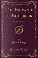 The Brownie of Bodsbeck, Vol. 2 of 2 by James Hogg
