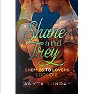 Shane & Trey by Anyta Sunday